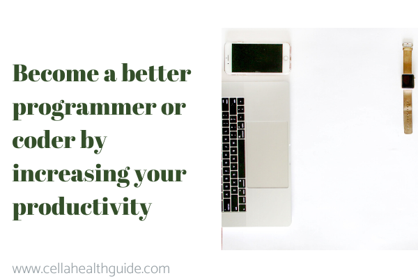Become a better programmer or coder by increasing your productivity